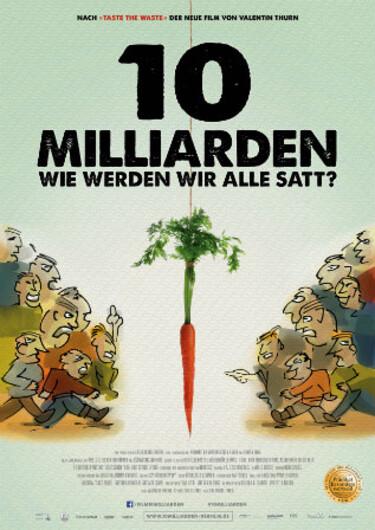 """Filmplakat zu """"10 Milliarden - Wie werdenwir alle satt?"""""""