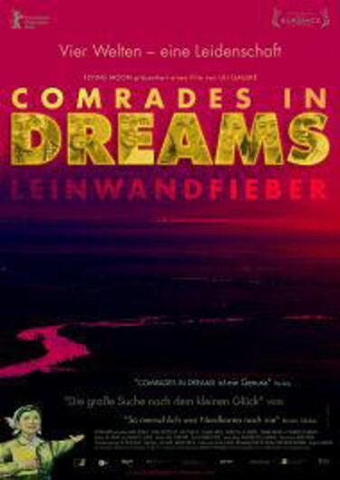 "Filmplakat zu ""Comrades in Dreams - Leinwandfieber"""