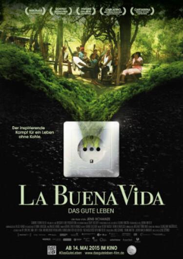 """Filmplakat zu """"La Buena Vida - Das gute Leben"""""""