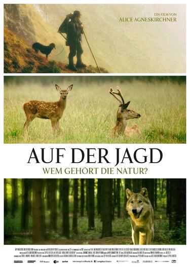 Filmplakat Auf der Jagd - Wem gehört die Natur?
