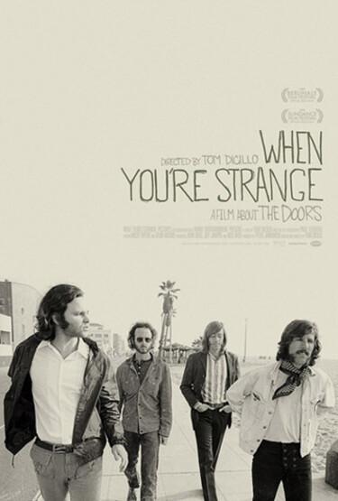 """Filmplakat zu """"The Doors: When you're strange"""""""