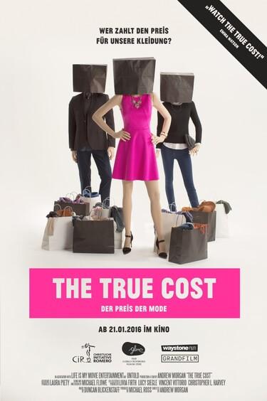 """Filmplakat zu """"The True Cost - Der Preis der Mode"""""""