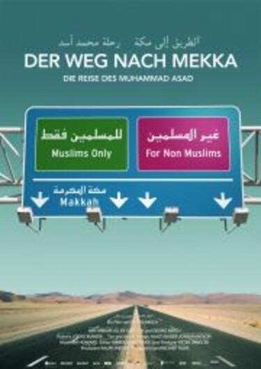 """Filmplakat zu """"Der Weg nach Mekka - Die Reise des Muhammad Asad"""""""