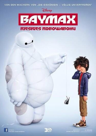 Poster von dem Film Baymax mit einer Abbildung von Baymax und Hiro.